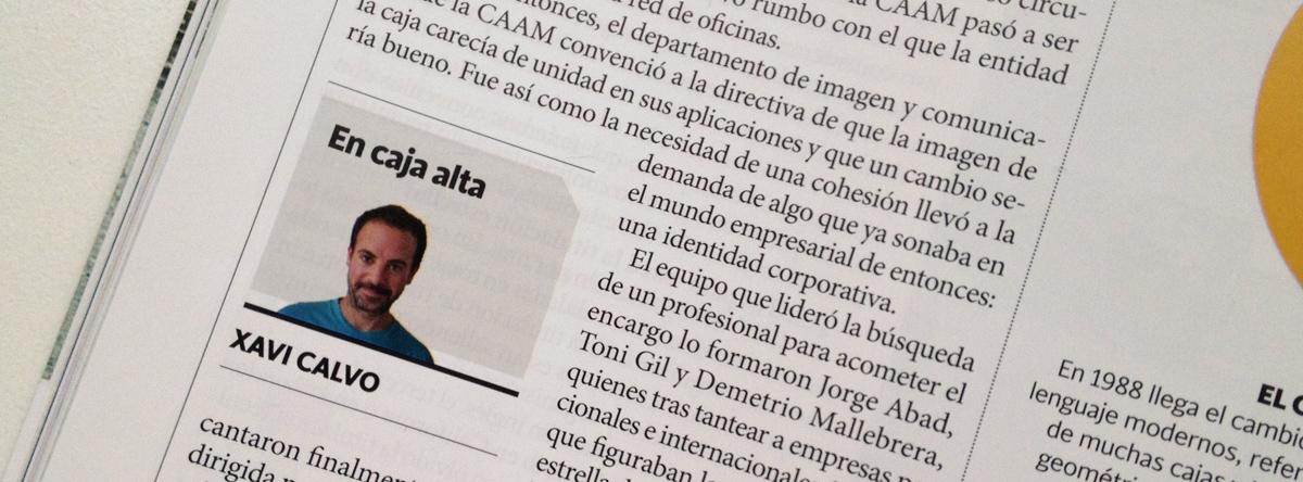 Sección 'En caja alta' de Xavi Calvo sobre diseño en la revista Plaza.