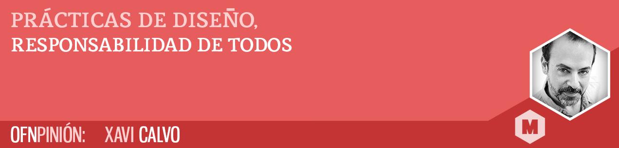 Prácticas de diseño, por Xavi Calvo